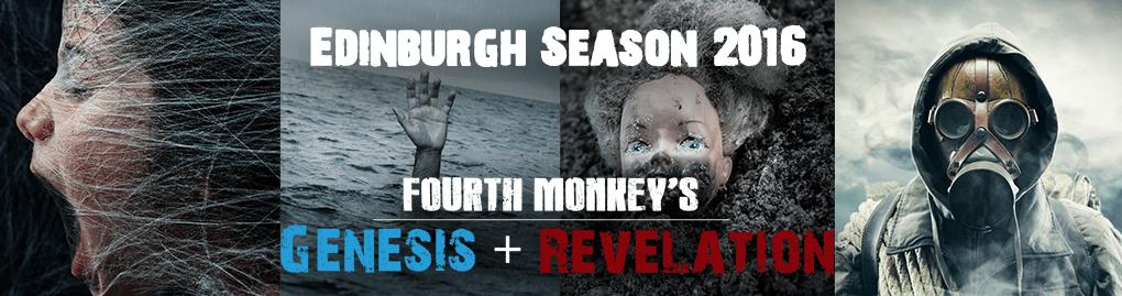 Edinburgh Fringe 2016 Season: Genesis and Revelation